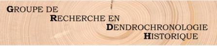 groupe de recherche en dendrochronologie historique